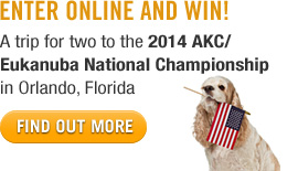 Win a Trip to the 2014 AKC/Eukanuba National Championship!